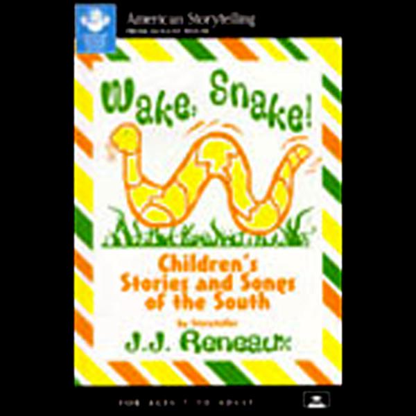 Wake, Snake! Children´s Stories and Songs of th...