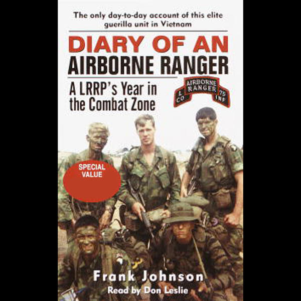 Diary of an Airborne Ranger: An LRRP´s Year in ...