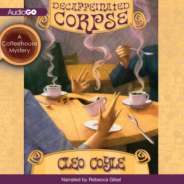 Decaffeinated Corpse: A Coffeehouse Mystery, Bo...
