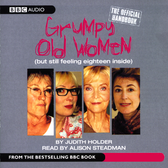 Grumpy Old Women: The Official Handbook, Hörbuc...