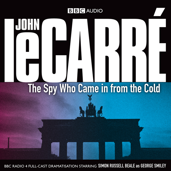 The Spy Who Came in from the Cold (Dramatised) , Hörbuch, Digital, 1, 169min