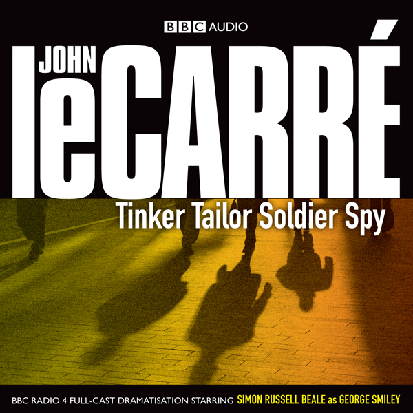 Tinker Tailor Soldier Spy (Dramatised), Hörbuch, Digital, 1, 172min