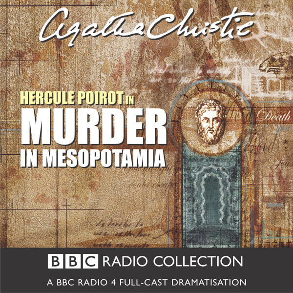 Murder in Mesopotamia (Dramatised), Hörbuch, Di...