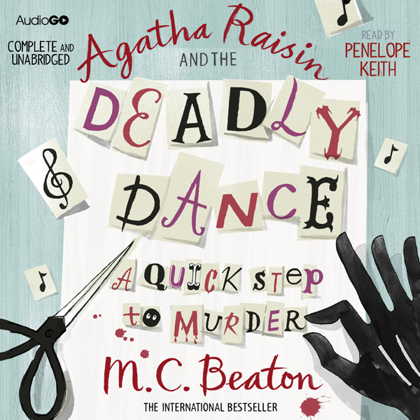 Agatha Raisin and the Deadly Dance: Agatha Raisin, Book 15 , Hörbuch, Digital, 1, 370min