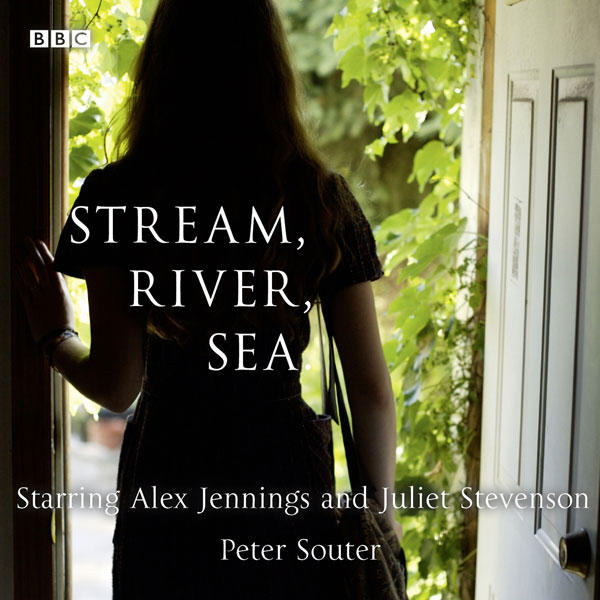 Stream, River, Sea: A BBC Radio 4 dramatisation...