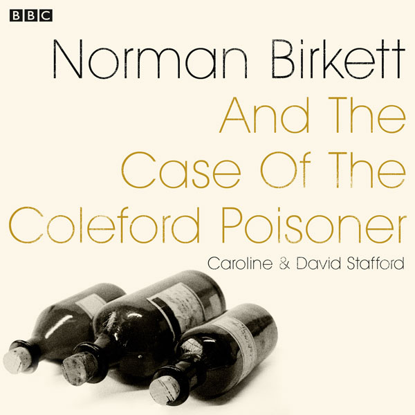 Norman Birkett and the Case of the Coleford Poi...