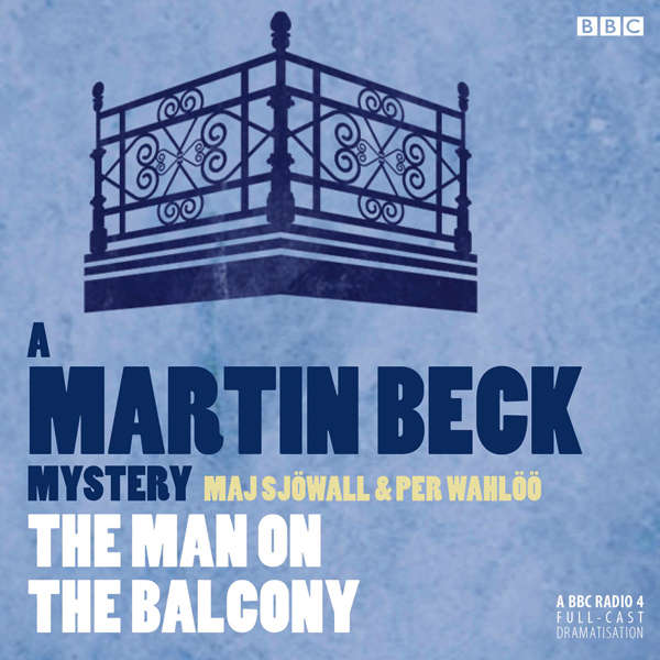 The Man on the Balcony (Dramatised): Martin Beck, Book 3, Hörbuch, Digital, 1, 57min