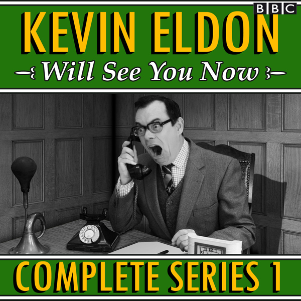 Kevin Eldon Will See You Now: The Complete Seri...