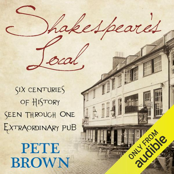 Shakespeare´s Local: Six Centuries of History, ...