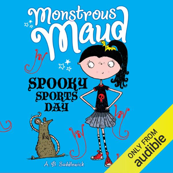 Monstrous Maud: Spooky Sports Day , Hörbuch, Di...