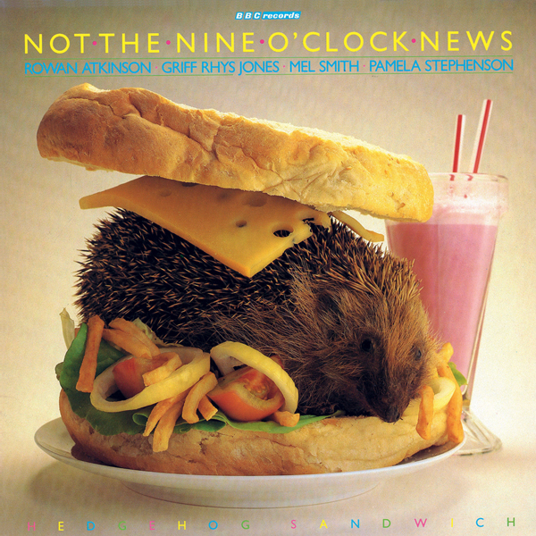 Not the Nine O´Clock News: Hedgehog Sandwich (V...