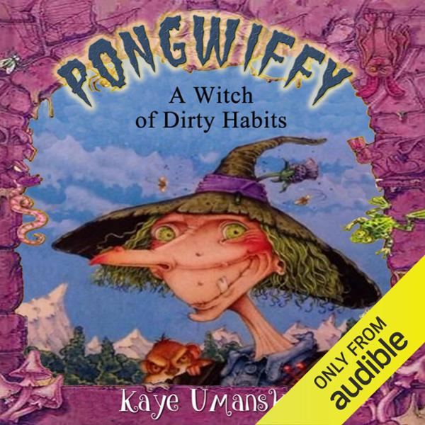 Pongwiffy: A Witch of Dirty Habits , Hörbuch, D...