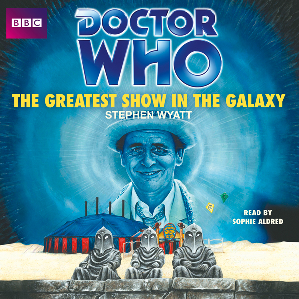 Doctor Who: The Greatest Show in the Galaxy (7t...