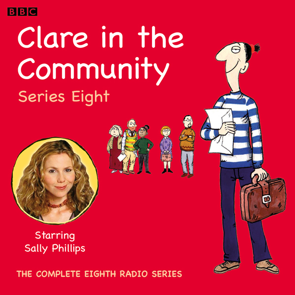 Clare in the Community, Series 8, Hörbuch, Digi...
