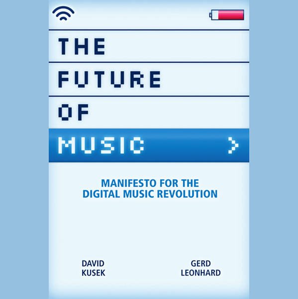 The Future of Music: Manifesto for the Digital ...