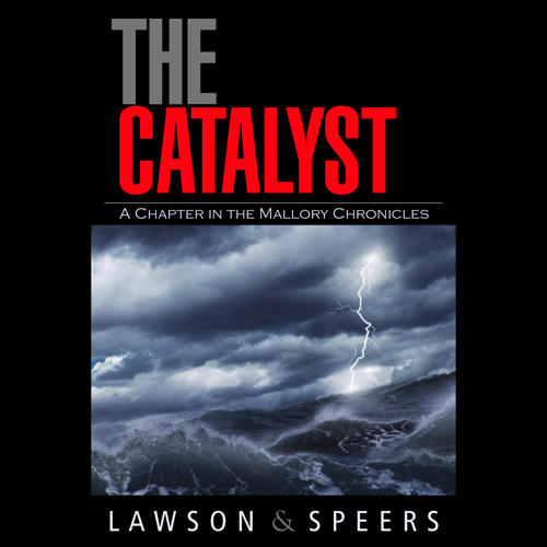 The Catalyst: A Chapter in the Mallory Chronicl...