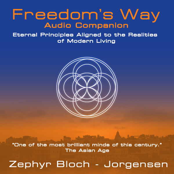 Freedom´s Way: Eternal Principles Aligned to th...