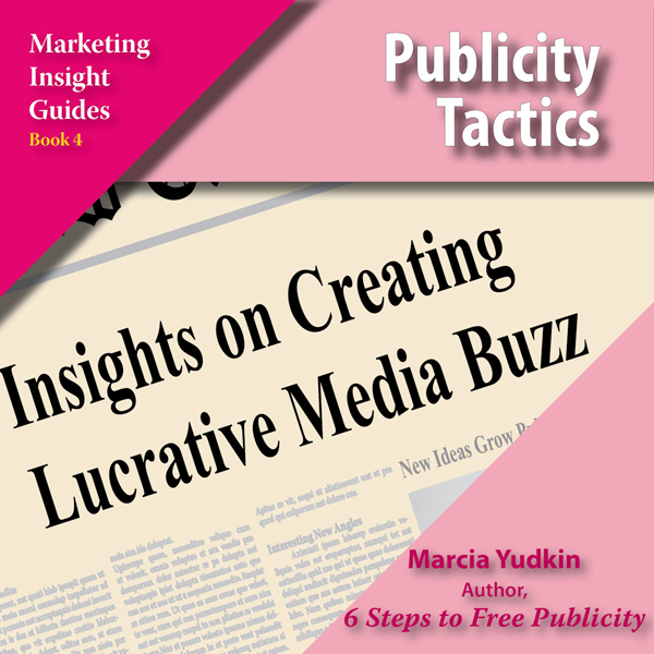 Publicity Tactics: Insights on Creating Lucrati...