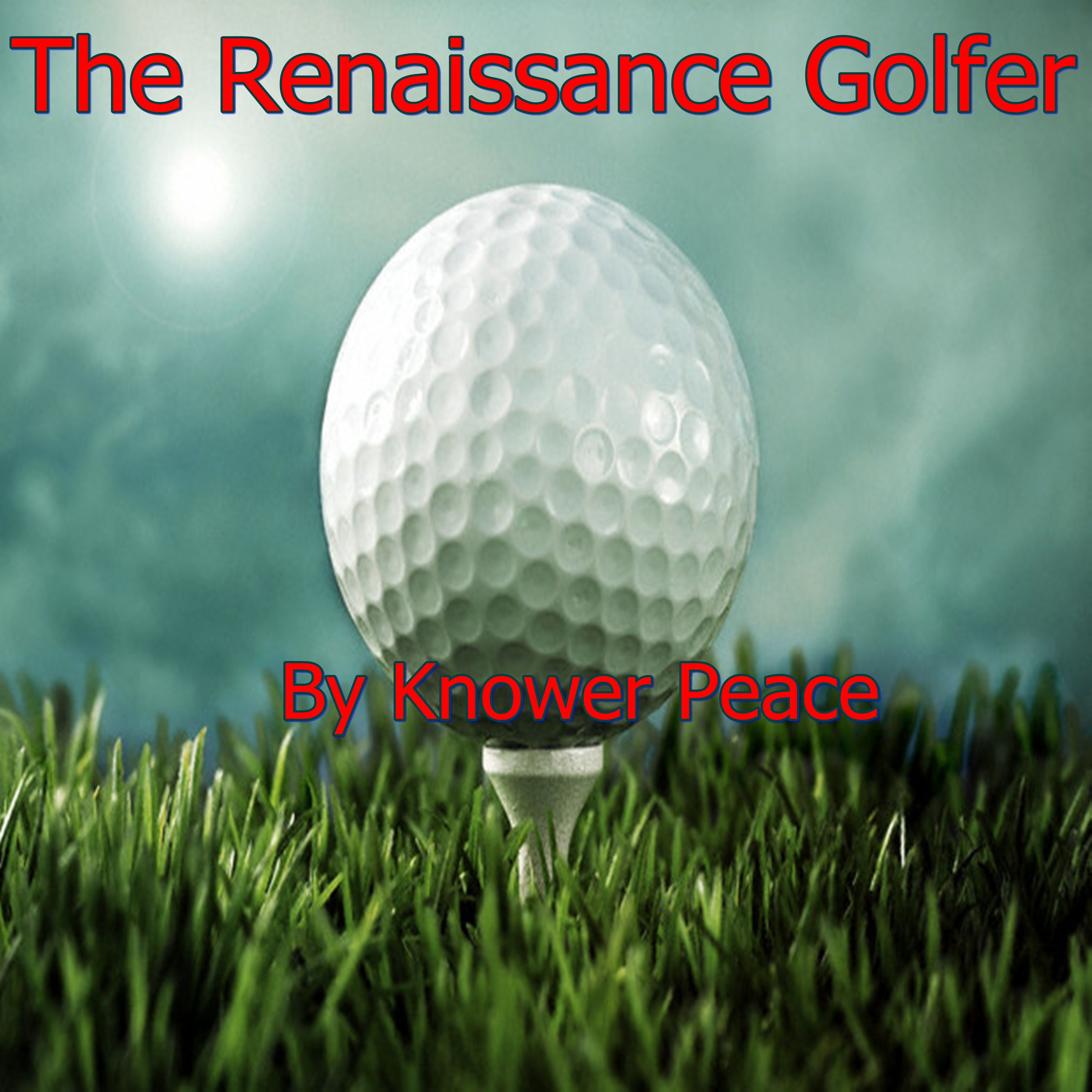 The Renaissance Golfer , Hörbuch, Digital, 1, 3...