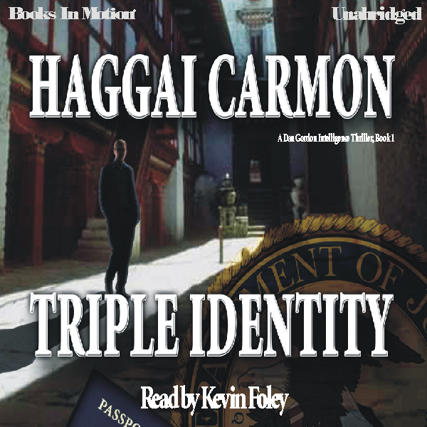 Triple Identity: Dan Gordon Series, Book 1 , Hö...