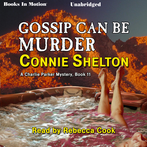 Gossip Can Be Murder: A Charlie Parker Mystery,...