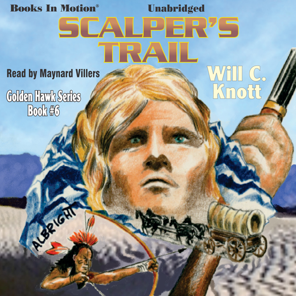Scalper´s Trail: Golden Hawk, Book 6 , Hörbuch,...