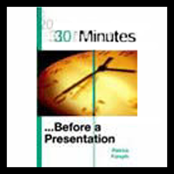 30 Minutes Before a Presentation (Executive Summary), Hörbuch, Digital, 1, 16min
