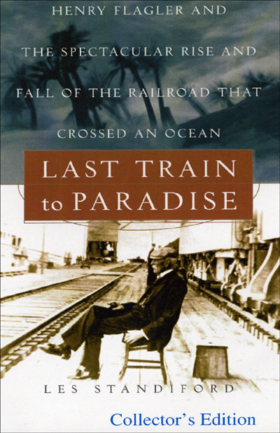Last Train to Paradise: Henry Flagler and the Spectacular Rise and Fall of the Railroad that Crossed an Ocean , Hörbuch, Digital, 1, 482min