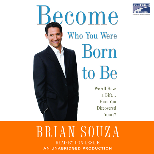 Become Who You Were Born to Be: We All Have a G...