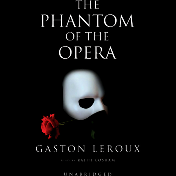 The Phantom of the Opera , Hörbuch, Digital, 1,...