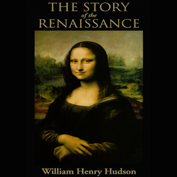 The Story of the Renaissance , Hörbuch, Digital...