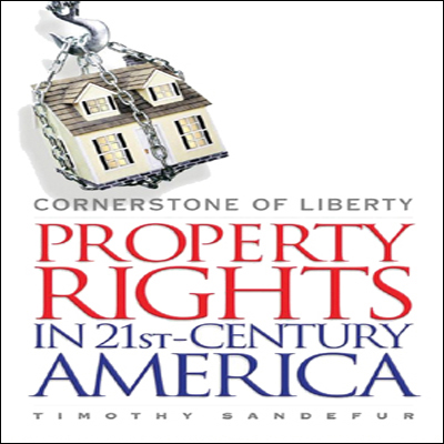 Cornerstone of Liberty: Property Rights in 21st-Century America , Hörbuch, Digital, 1, 354min