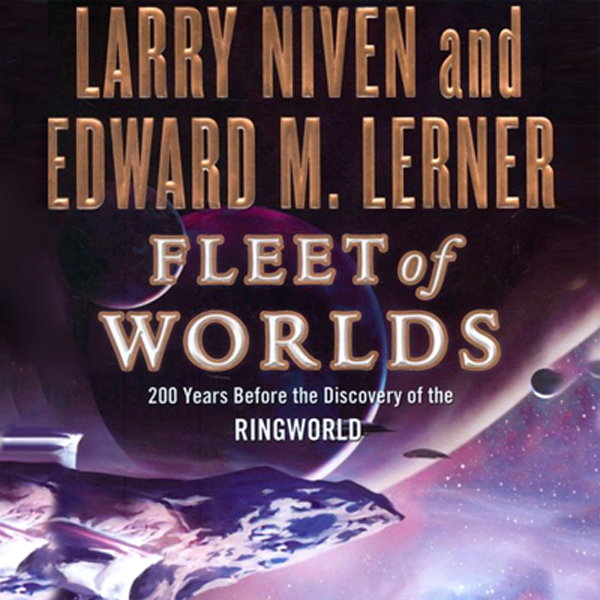 Fleet of Worlds: 200 Years Before the Discovery...