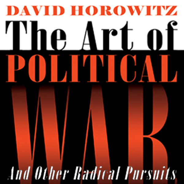 The Art of Political War and Other Radical Purs...