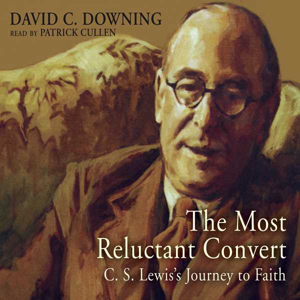 The Most Reluctant Convert: C. S. Lewis´s Journ...