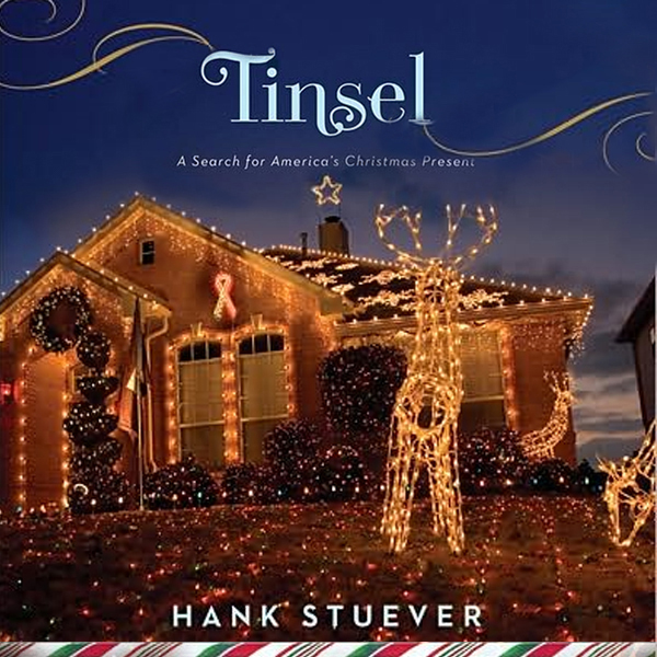 Tinsel: A Search for America´s Christmas Presen...
