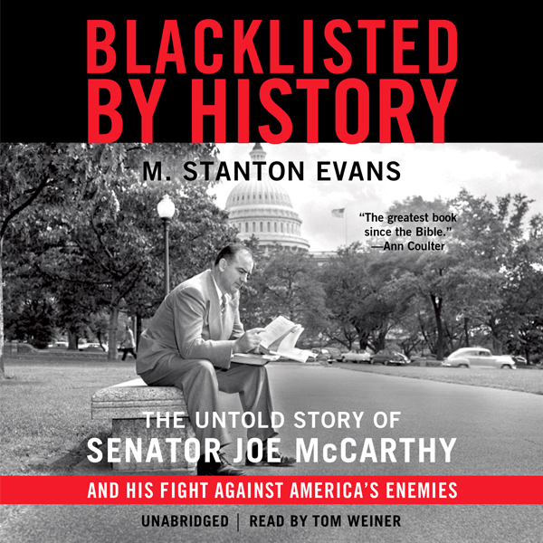 Blacklisted by History: The Untold Story of Sen...