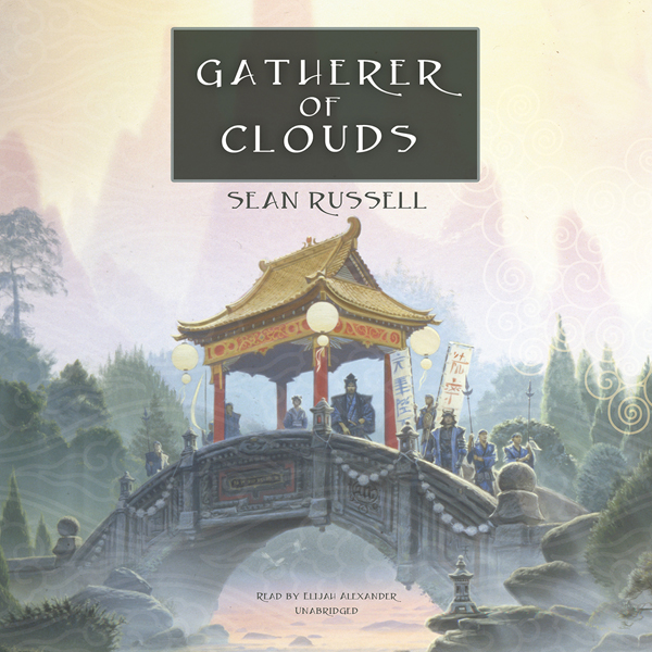Gatherer of Clouds: The Initiate Brother Series...