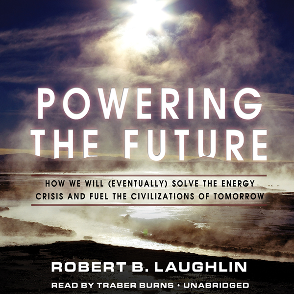 Powering the Future: How We Will (Eventually) S...
