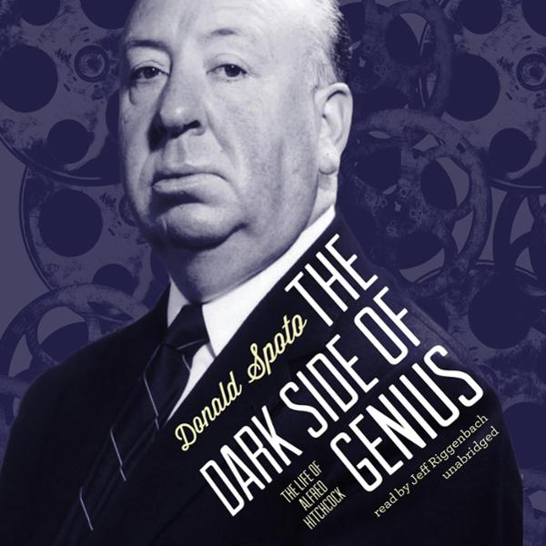 The Dark Side of Genius: The Life of Alfred Hit...