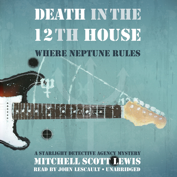 Death in the 12th House: Where Neptune Rules: A...