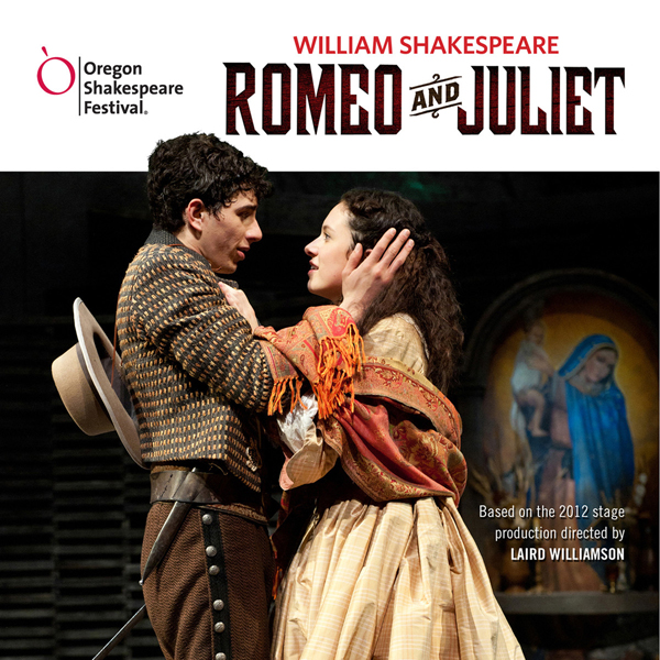 Romeo and Juliet: Oregon Shakespeare Festival Audio Theater [Dramatized], Hörbuch, Digital, 1, 154min
