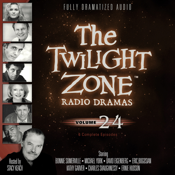 The Twilight Zone Radio Dramas, Volume 24, Hörb...
