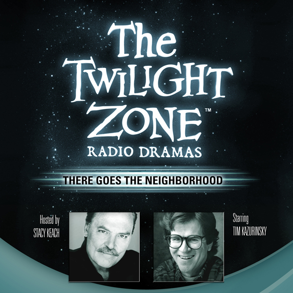 There Goes the Neighborhood: The Twilight Zone ...
