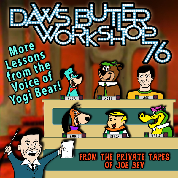 Daws Butler Workshop ´76: More Lessons from the...