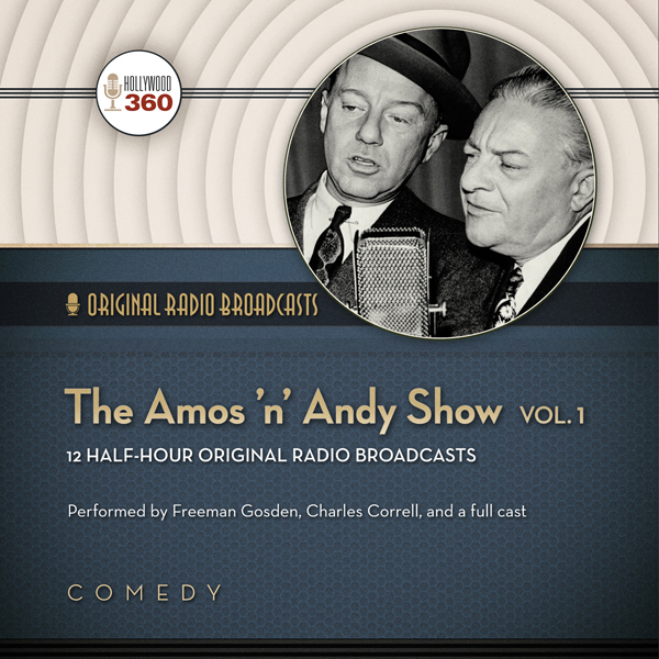 The Amos ´n´ Andy Show, Vol. 1, Hörbuch, Digita...