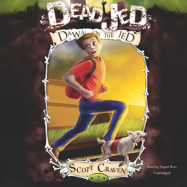 Dead Jed 2: Dawn of the Jed: The Adventures of ...
