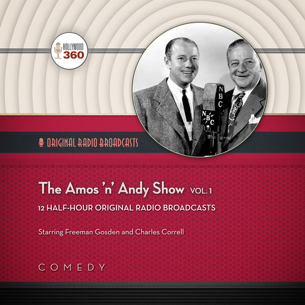 The Amos ´n´ Andy Show, Vol. 2: Classic Radio C...