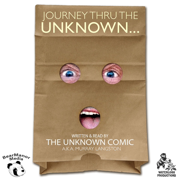 Journey Thru the Unknown: The Memoirs of the Un...