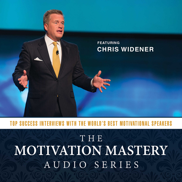 The Motivation Mastery Audio Series: Top Succes...